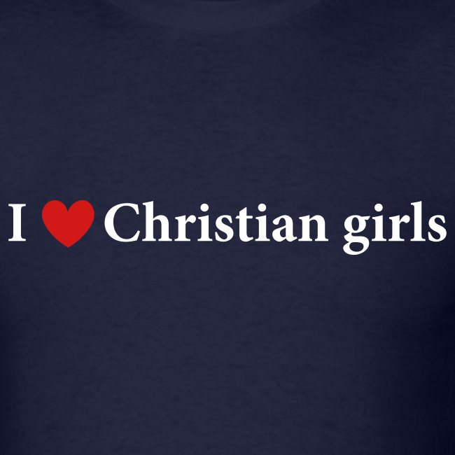 I Love Christian Girls