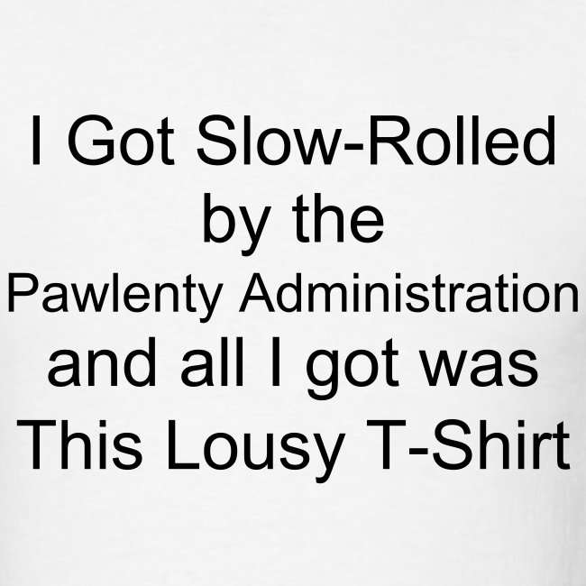 Slow-Rolled Light T, Take 2