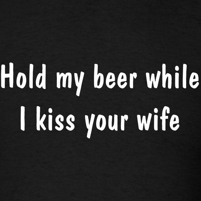 Kiss Your Wife