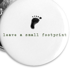Leave a Small Footprint - Large Buttons