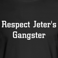 Design ~ Respect Jeter's Gangster