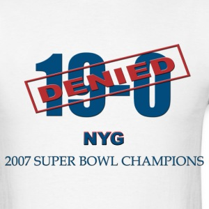 19-0 Denied New York Giants 2007 Champions - Men's T-Shirt