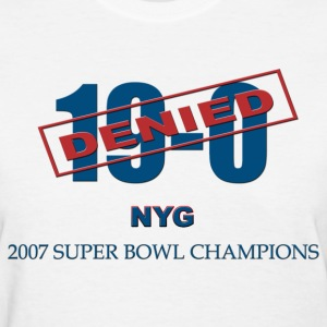 19-0 Denied New York Giants 2007 Champions - Women's T-Shirt
