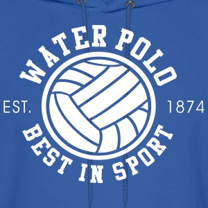 Water Polo - Best in Sports - Since 1874 - Men's Hoodie