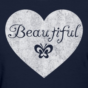 Beautiful - You Are - Women's T-Shirt