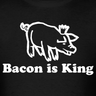 Design ~ Bacon is King