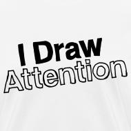 Design ~ I Draw Attention