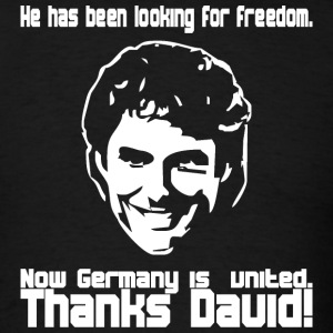 Black he has been looking for freedom - now germany is united - thanks david! T-Shirts - Men's T-Shirt