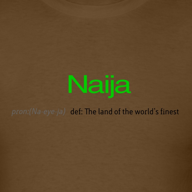 Naija (Land of the world's finest)