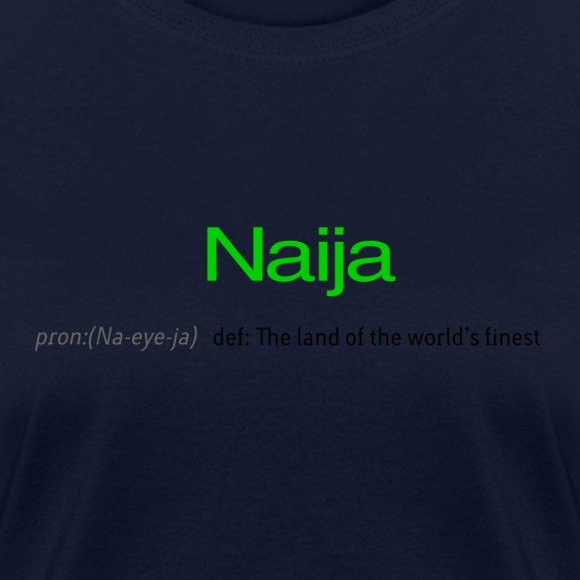 Naija (Land of the world's finest)
