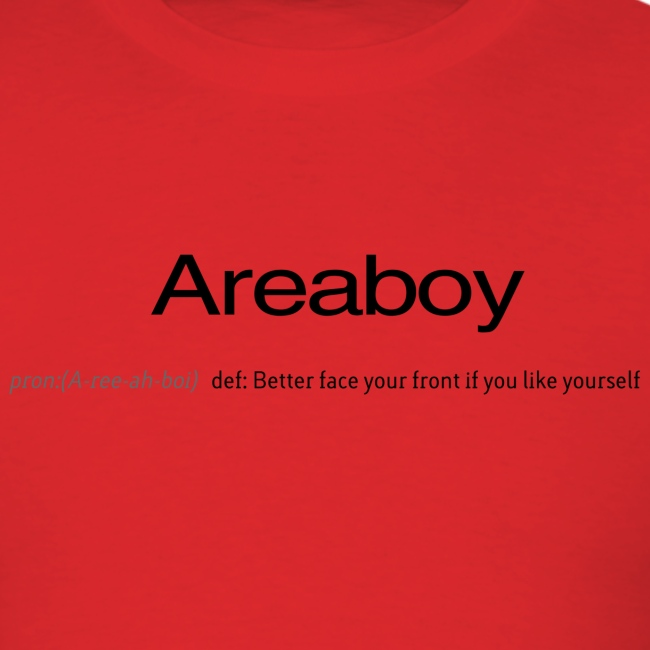 Areaboy (Better face your front if you like yourself)