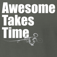 Design ~ Awesome Takes Time AA