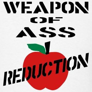 White Weapon Of Ass Reduction Men - Men's T-Shirt