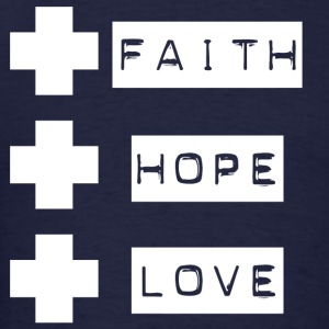 3 crosses , faith hope love  - Men's T-Shirt