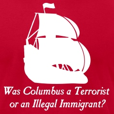 Brown Was columbus a Terrorist or an Illegal Immigrant? Men