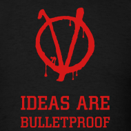 Design ~ IDEAS ARE BULLETPROOF T-Shirt