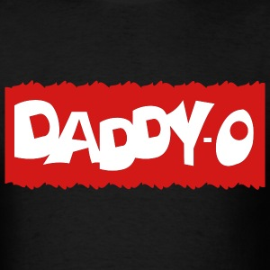 Black Daddy-O With Background T-Shirts (Short sleeve) - Men's T-Shirt