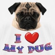 Design ~ I love My Pug