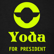 Design ~ YODA FOR PRESIDENT T-Shirt