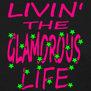 Black Livin' The Glamorous Life Women's Tees (Short sleeve) - Women's T-Shirt