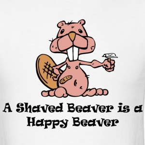 A Shaved Beaver is a Happy Beaver - Men's T-Shirt