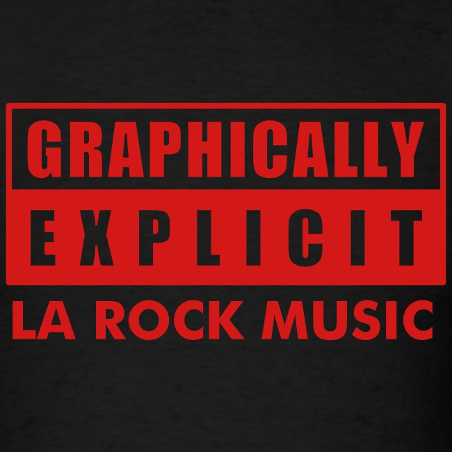 "Graphically Explicit Black Shirt ""LA Rock Music"""