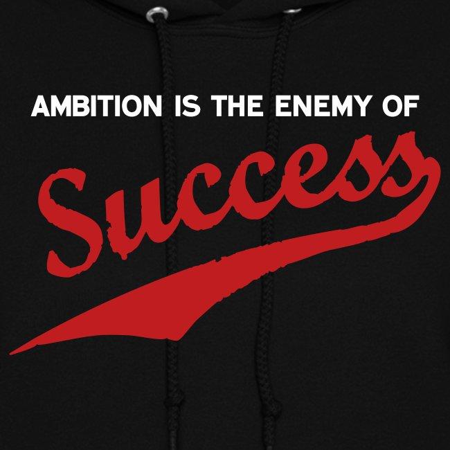 Ambition & Success