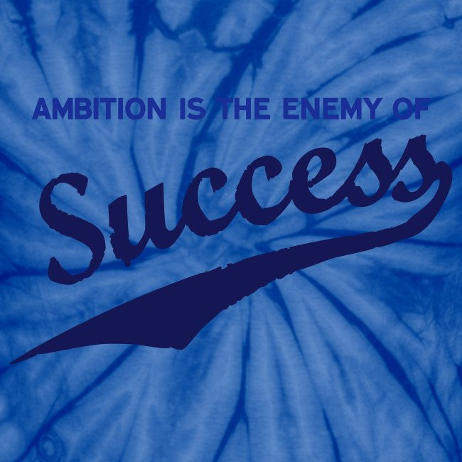 Ambition & Success