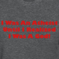 Deep heather I Was Atheist Until I Realized I Was A God Women's T-shirts