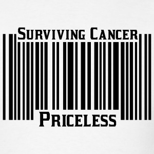 White Surviving Cancer Priceless T-Shirts - Men's T-Shirt