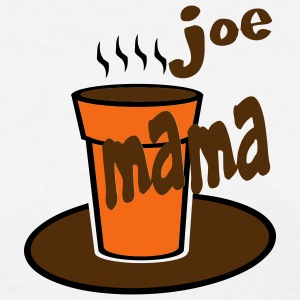 White Joe Mama With Large Coffee Cup Women's Tees (Short sleeve) - Women's T-Shirt