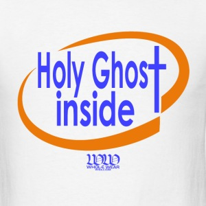 White  ***12% Rebate - See details!*** Holy Ghost Inside (whol-e.com) T-Shirts (Short sleeve) - Men's T-Shirt