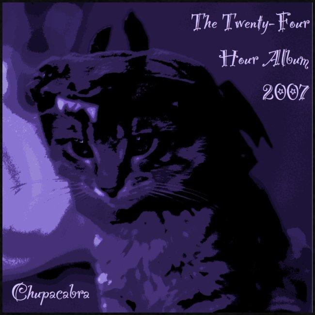 24 Hour Album '07: Chupacabra (Sale!)