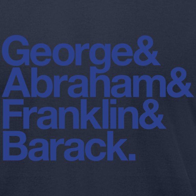 George & Abraham & Franklin & Barack