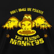 Design ~ DON'T MAKE ME RELEASE THE FLYING MONKEYS - Vintage