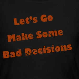 Chocolate make_some_bad_decisions_red Tees (Long sleeve) - Women's Long Sleeve Jersey T-Shirt