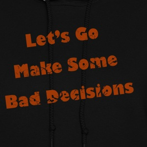 Black make_some_bad_decisions_red Hooded Sweatshirts - Women's Hoodie
