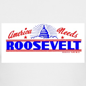 America Needs Roosevelt front and back - Men's Long Sleeve T-Shirt by Next Level