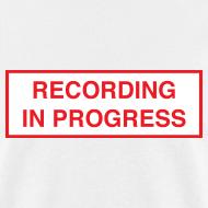 Design ~ Recording in Progress