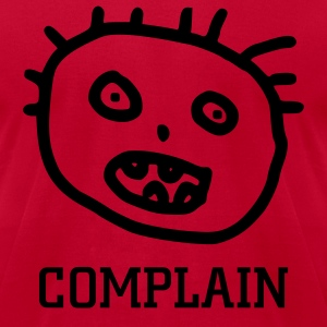 Complain t-shirt - Men's T-Shirt by American Apparel