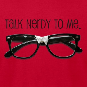 Orange Talk Nerdy To me T-Shirts - Men's T-Shirt by American Apparel