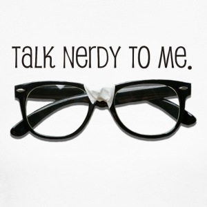 White Talk Nerdy To me - Women's Long Sleeve Jersey T-Shirt