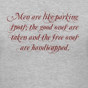 Men are like parking spaces - Women's V-Neck T-Shirt