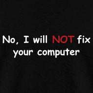 Design ~ No, I will not fix your computer