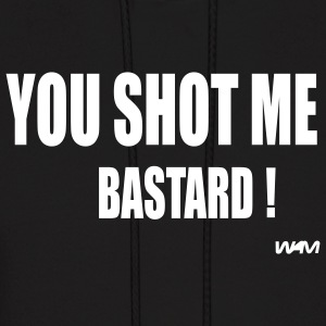 Black you shot me bastard by wam Hoodies - Men's Hoodie