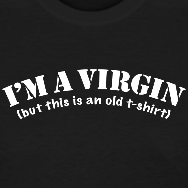 I AM A VIRGIN (BUT THIS IS AN OLD T-SHIRT). Britney Inspired
