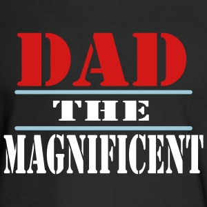 Black Dad The Magnificent Long sleeve shirts - Men's Long Sleeve T-Shirt