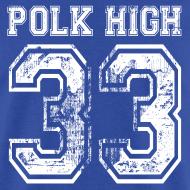 Design ~ POLK HIGH T-Shirt