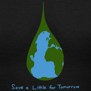 Save a Little for Tomorrow - Women's V-Neck T-Shirt