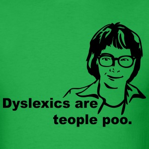 Bright green Dyslexics are teople poo T-Shirts - Men's T-Shirt